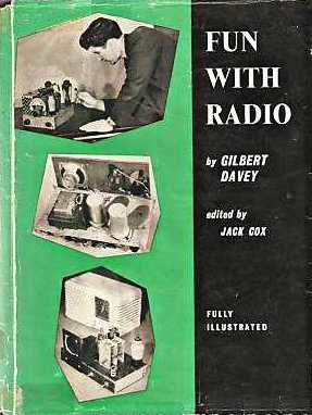 Gilbert Davey's best-known book, 'Fun with Radio' . . .